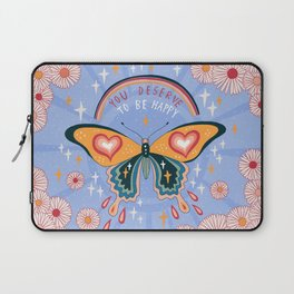 You deserve to be happy Laptop Sleeve