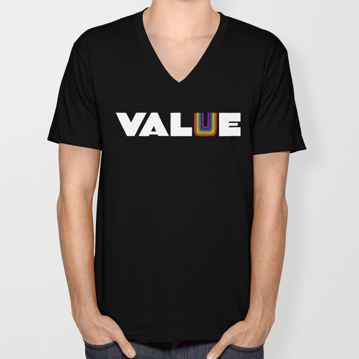 VALUE  (U have it!) Unisex V-Neck