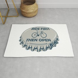 Ride First Then Open Rug