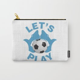 Let's play soccer Carry-All Pouch