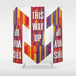 This Way Up Shower Curtain