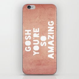 Gosh ( Amazing)  iPhone Skin