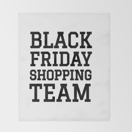 Black Friday Shopping Team Throw Blanket