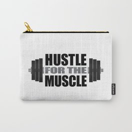 Hustle For The Muscle Carry-All Pouch