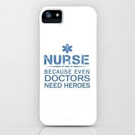 NURSE HEROES iPhone Case