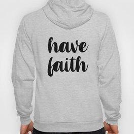 Have Faith Hoody