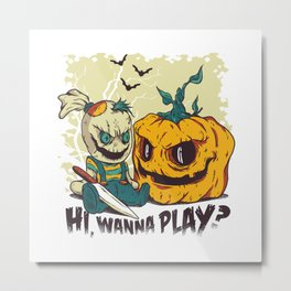 Evil Halloween Doll - Wanna Play? Metal Print