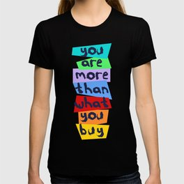 More Than Material T-shirt