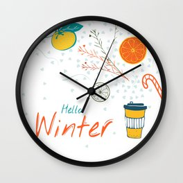 Hello Winter! Cup of warm winter drink Wall Clock