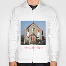 Surfing......It's a Religion! Hoody