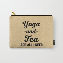 Yoga And Tea Funny Quote Carry-All Pouch
