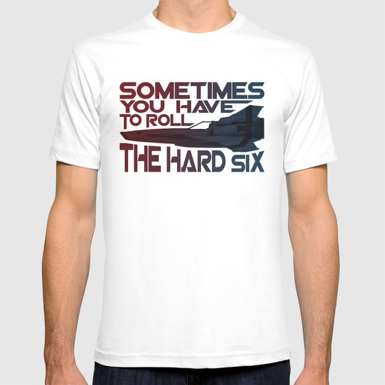 Hard Six T-shirt