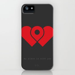 my place is with you iPhone Case
