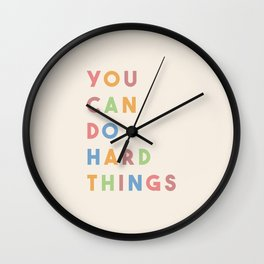 You Can Do Hard Things Wall Clock