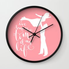 Time of My Life Wall Clock