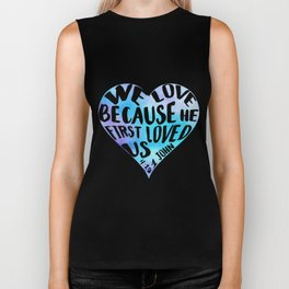 1 John 4:19 We love because He first loved us blue watercolor Bible verse Heart shape Biker Tank