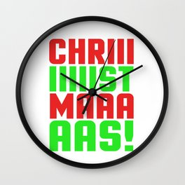 It's Chriiiiiiiistmaaaaas! - Christmas Wall Clock