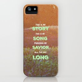 My Story iPhone Case