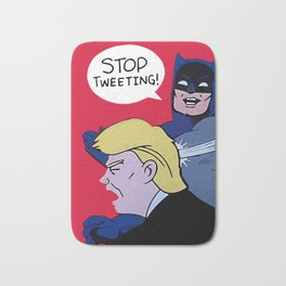 Trump Stop Tweeting Bath Mat