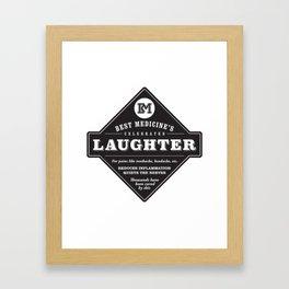 Laughter is the Best Medicine Framed Art Print