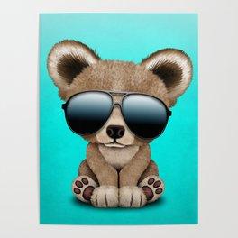 Cute Baby Bear Wearing Sunglasses Poster
