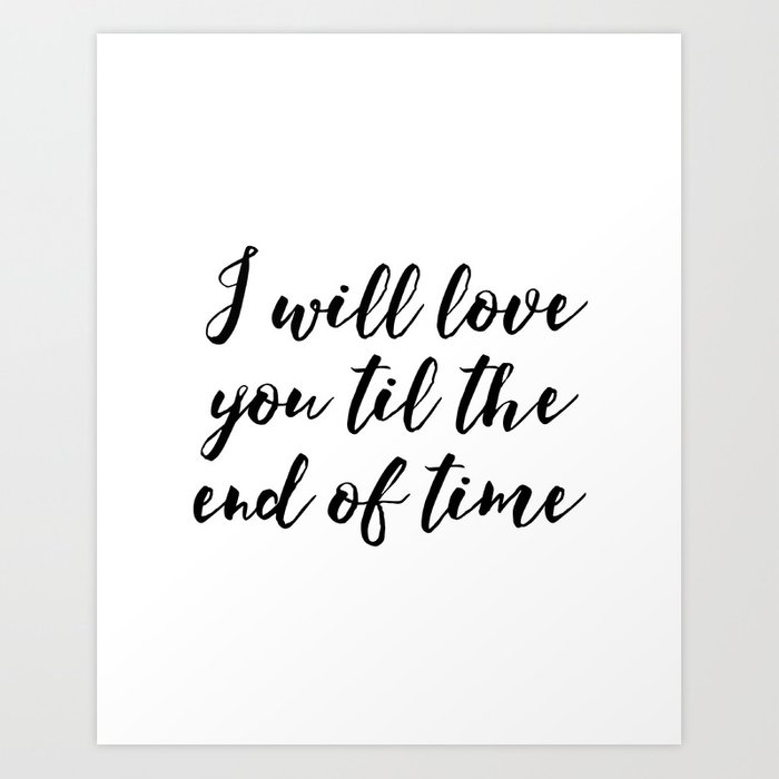 photo relating to I Love You Because Printable identify Quick Obtain Sick Delight in By yourself Until eventually The Finish Inspirational Artwork Marriage Printable Artwork Optimistic Estimate Artwork Print by way of typodesign