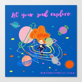 Let your soul explore Canvas Print