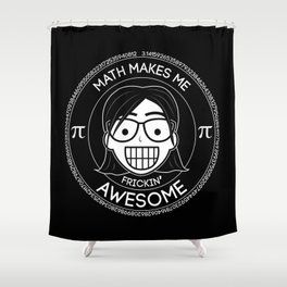 Frickin Awesome - Math Girl Shower Curtain