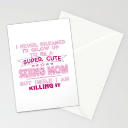 SUPER CUTE A SKIING MOM Stationery Cards