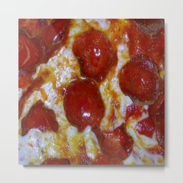 Pepperoni Pizza 🍕 Metal Print