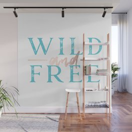 Wild and Free Turquoise Rose Gold Wall Mural