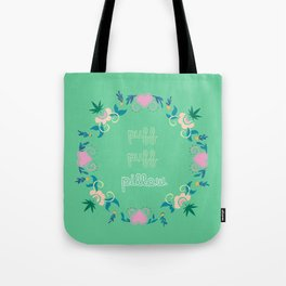 Puff. Puff. Pillow! Tote Bag