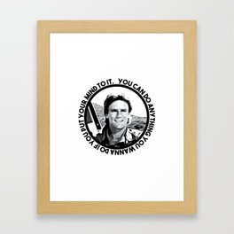 MacGyver said: You can do anything you wanna do if you put your mind to it. Framed Art Print