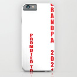 Mens Promoted To Grandpa Again Est 2021 Grandfather Gift iPhone Case