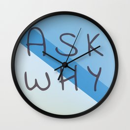 ask why Wall Clock