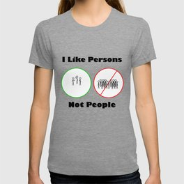 I like persons not people T-shirt