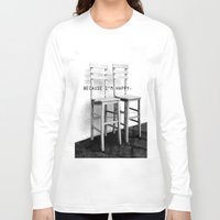 be happy Long Sleeve T-shirts featuring happy by habish