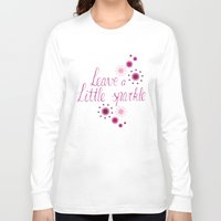 sparkle Long Sleeve T-shirts featuring Sparkle by Lucilight