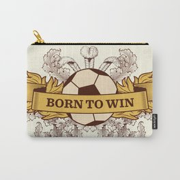 Born to Win Carry-All Pouch