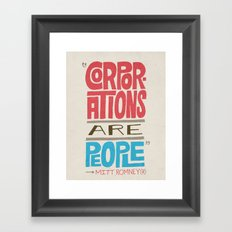Romney: Corporations Are People Framed Art Print