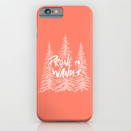 Prone to Wander - Coral iPhone Case