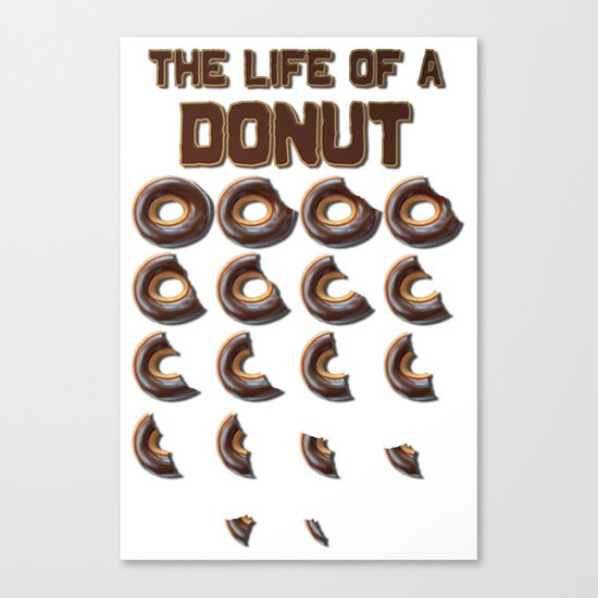 The Life of a Donut Canvas Print