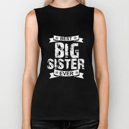 Best Big Sister EVer Biker Tank