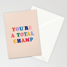 You're a total champ Stationery Cards