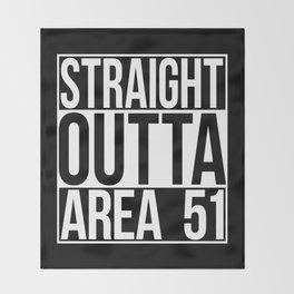 Straight Outta Area 51 Throw Blanket