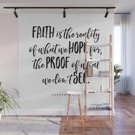Hebrews 11:1 - Bible Verse Wall Mural