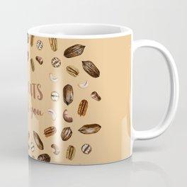 I'm NUTS about you Coffee Mug