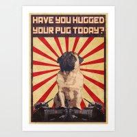 propaganda Art Prints featuring Propaganda Pug by IAmPaul