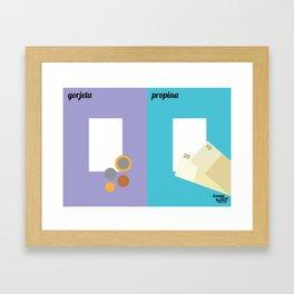 Gorjeta x Propina Framed Art Print