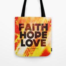Faith,Hope,Love Tote Bag